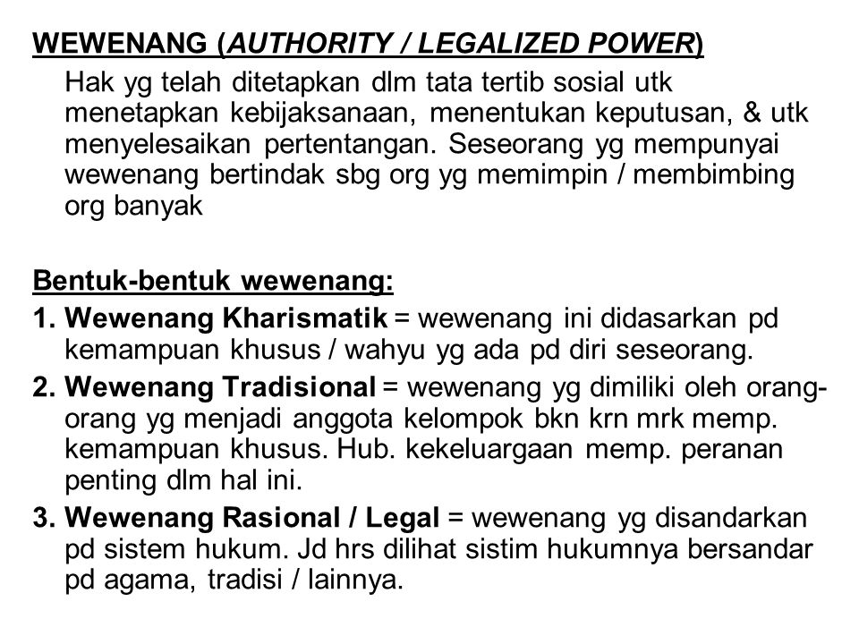 WEWENANG (AUTHORITY / LEGALIZED POWER)