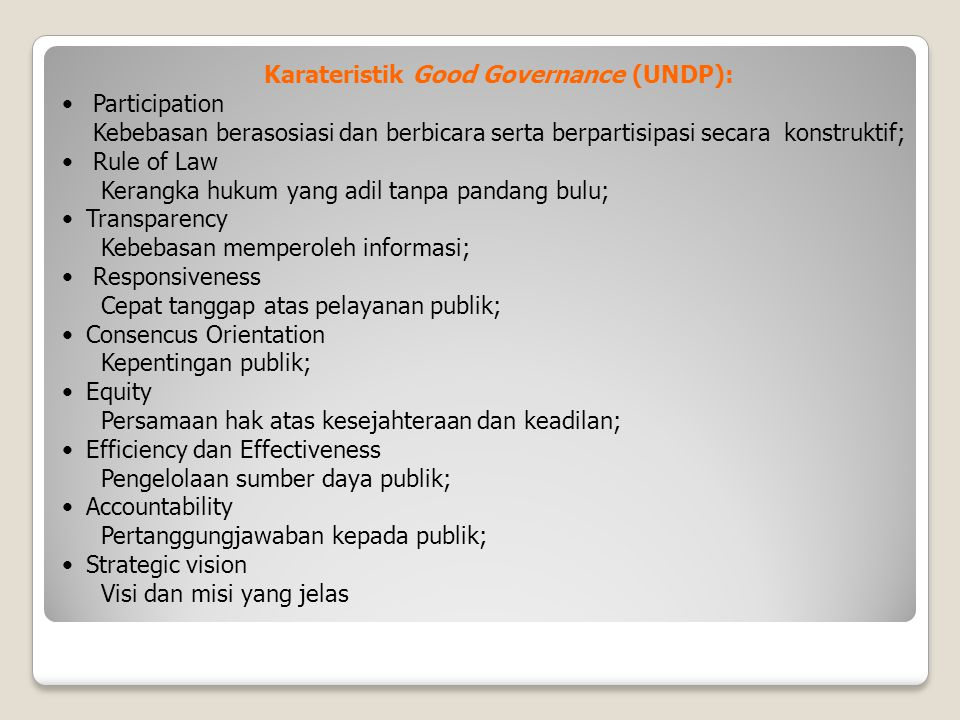 Karateristik Good Governance (UNDP):