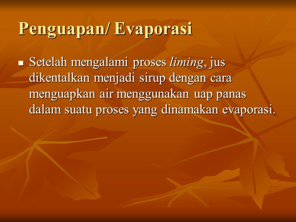 Penguapan/ Evaporasi