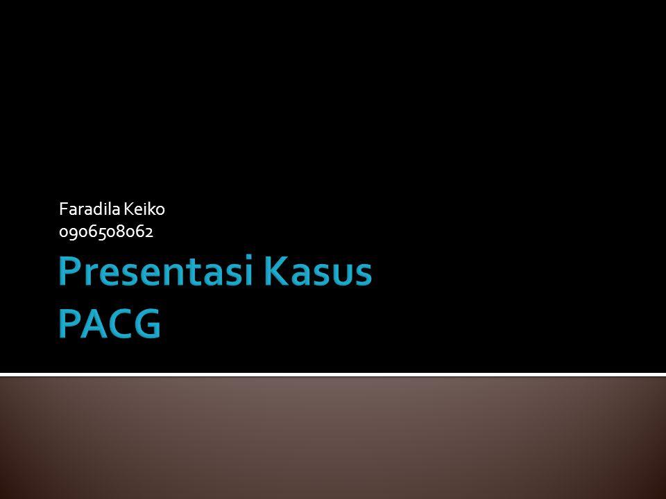 Faradila Keiko 0906508062 Presentasi Kasus PACG