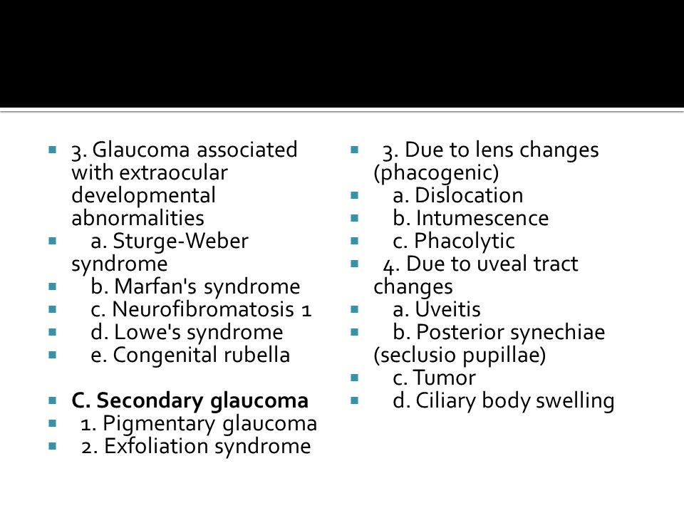 3. Glaucoma associated with extraocular developmental abnormalities