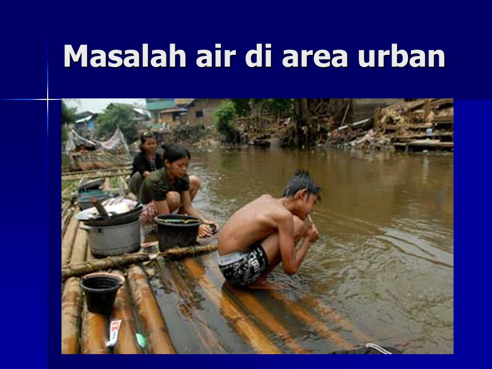 Masalah air di area urban