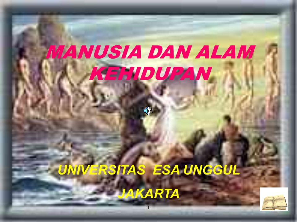 MANUSIA DAN ALAM KEHIDUPAN UNIVERSITAS ESA UNGGUL