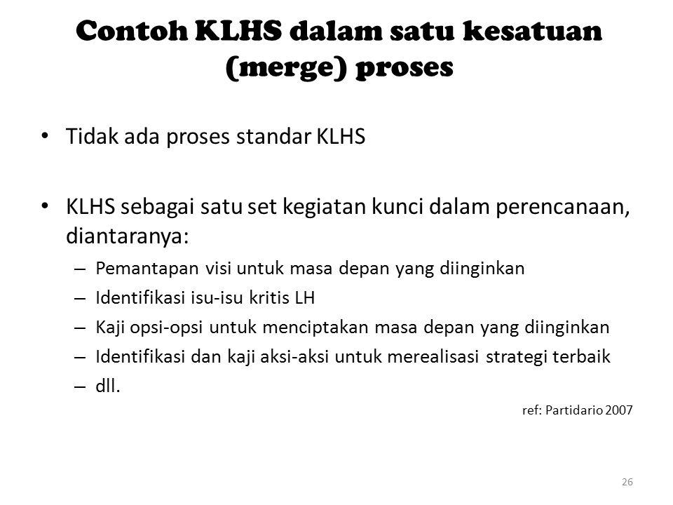 Contoh KLHS dalam satu kesatuan (merge) proses