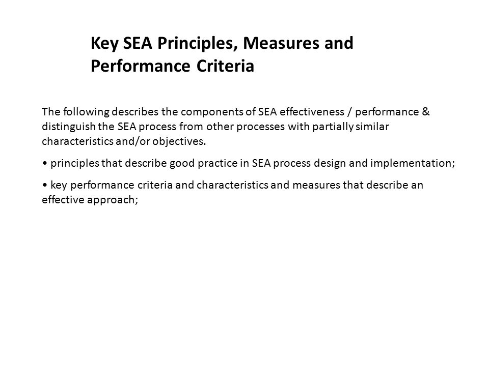 Key SEA Principles, Measures and Performance Criteria
