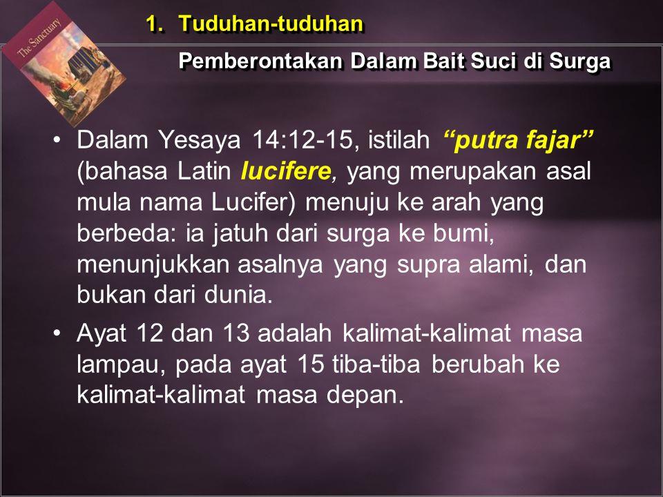 Tuduhan-tuduhan Pemberontakan Dalam Bait Suci di Surga.