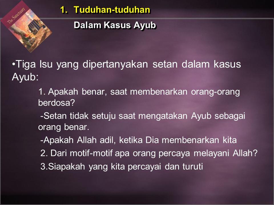 Tiga Isu yang dipertanyakan setan dalam kasus Ayub: