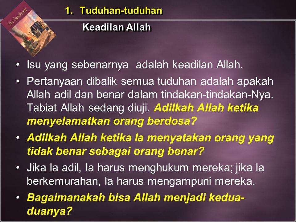 Isu yang sebenarnya adalah keadilan Allah.