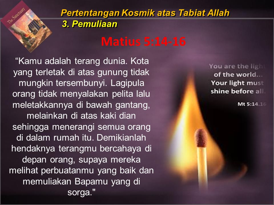 Pertentangan Kosmik atas Tabiat Allah 3. Pemuliaan