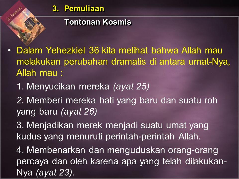 1. Menyucikan mereka (ayat 25)