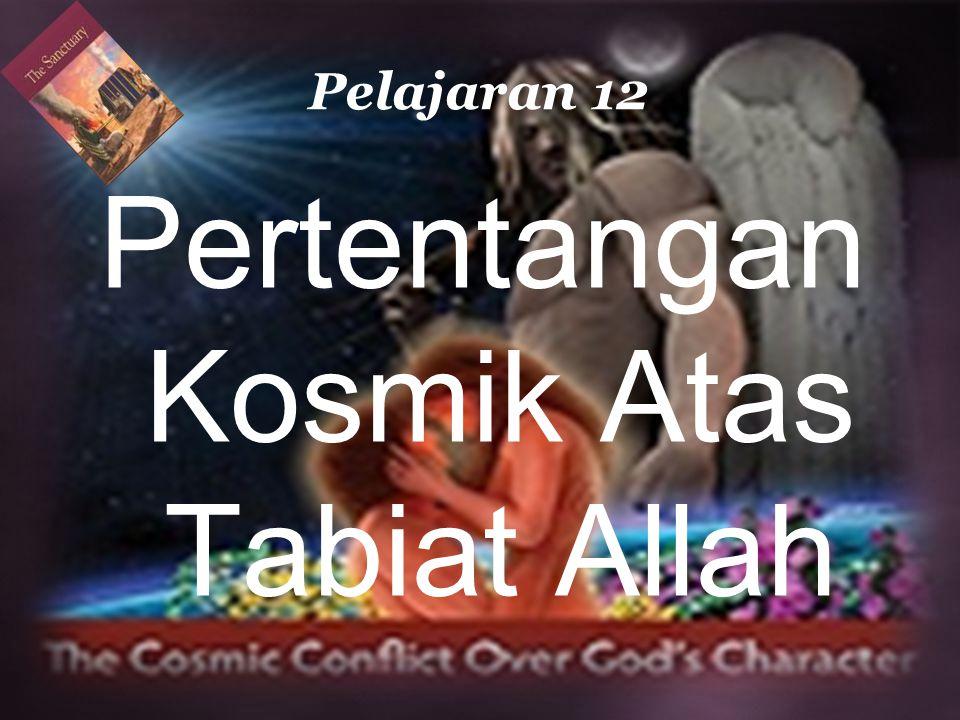 Pertentangan Kosmik Atas Tabiat Allah