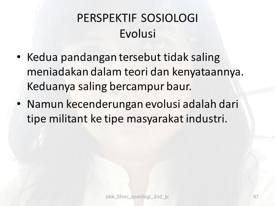 PERSPEKTIF SOSIOLOGI Evolusi