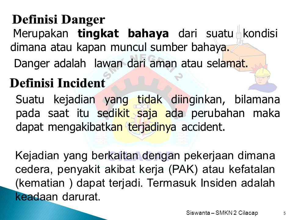 Definisi Danger Definisi Incident