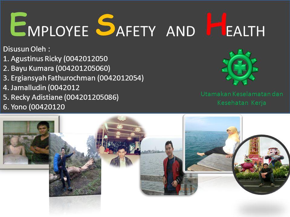 Utamakan Keselamatan dan Kesehatan Kerja