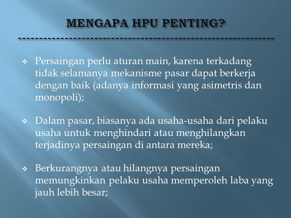 MENGAPA HPU PENTING -------------------------------------------------------------