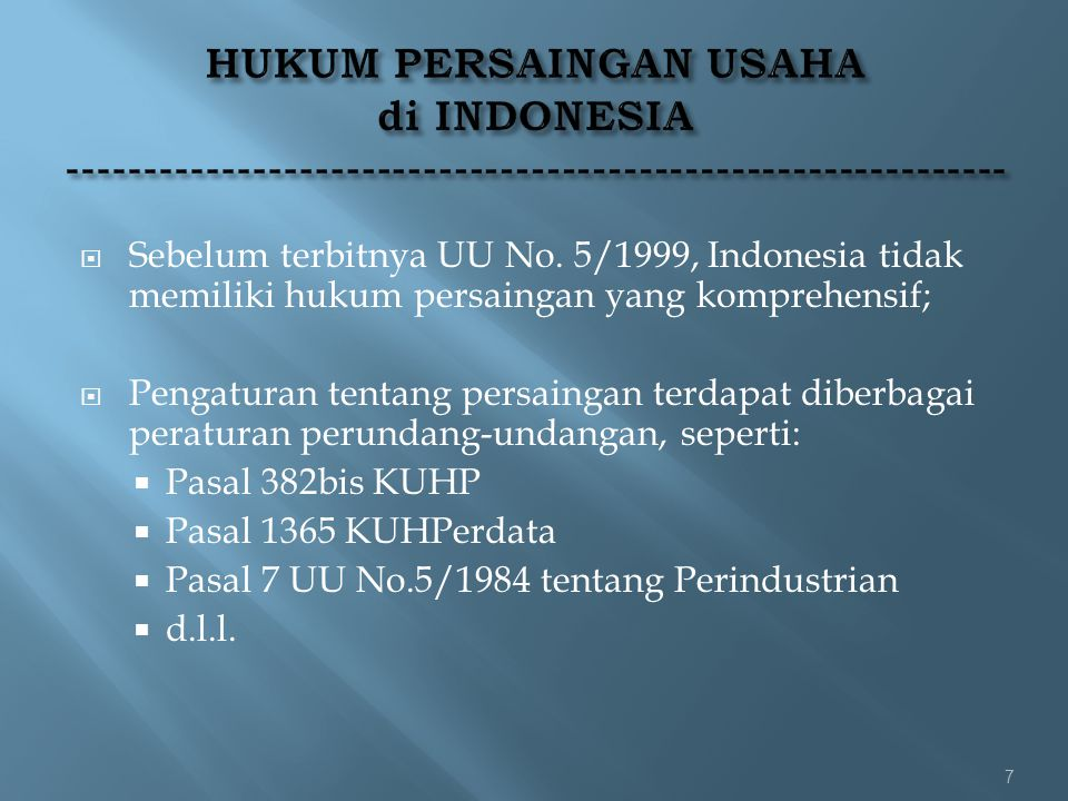 HUKUM PERSAINGAN USAHA di INDONESIA -------------------------------------------------------------