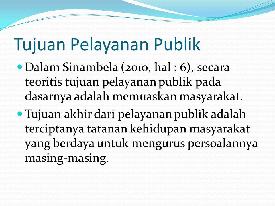 Tujuan Pelayanan Publik