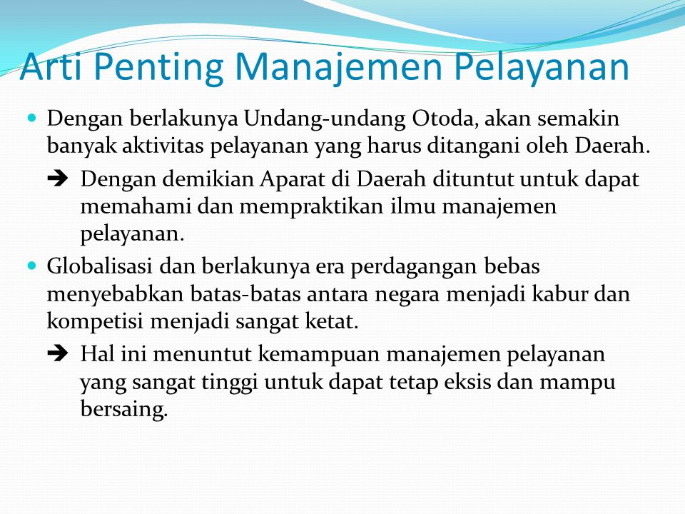Arti Penting Manajemen Pelayanan