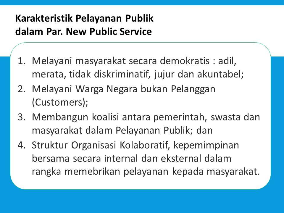 Karakteristik Pelayanan Publik