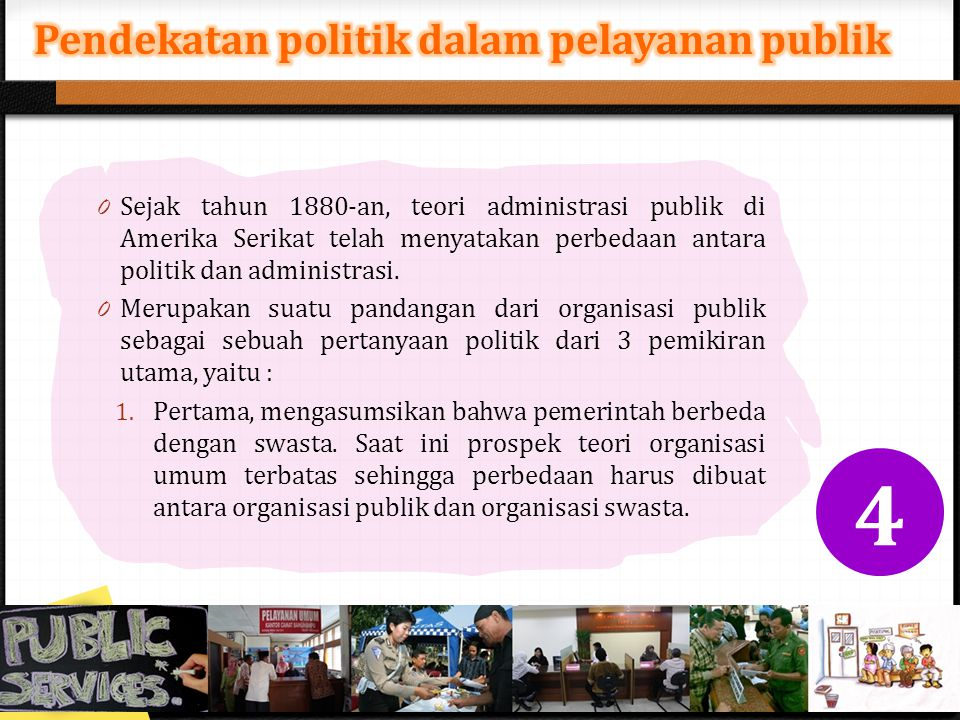 Pendekatan politik dalam pelayanan publik