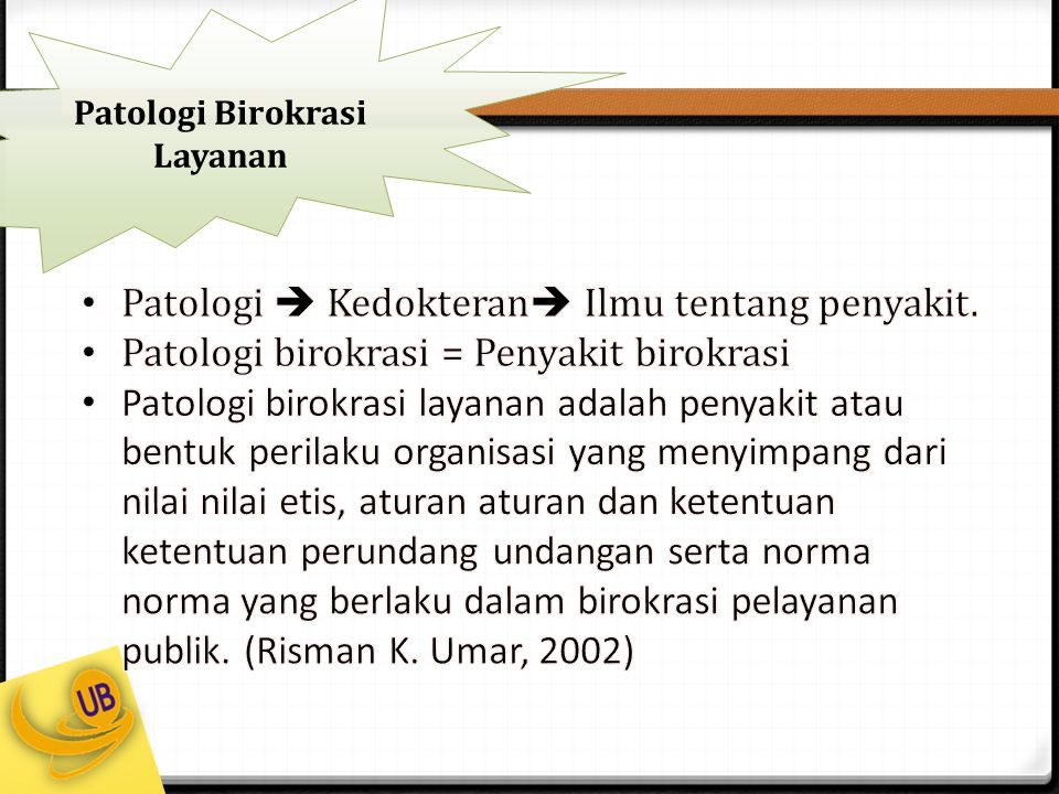 Patologi Birokrasi Layanan