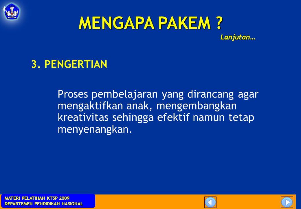 MENGAPA PAKEM 3. PENGERTIAN