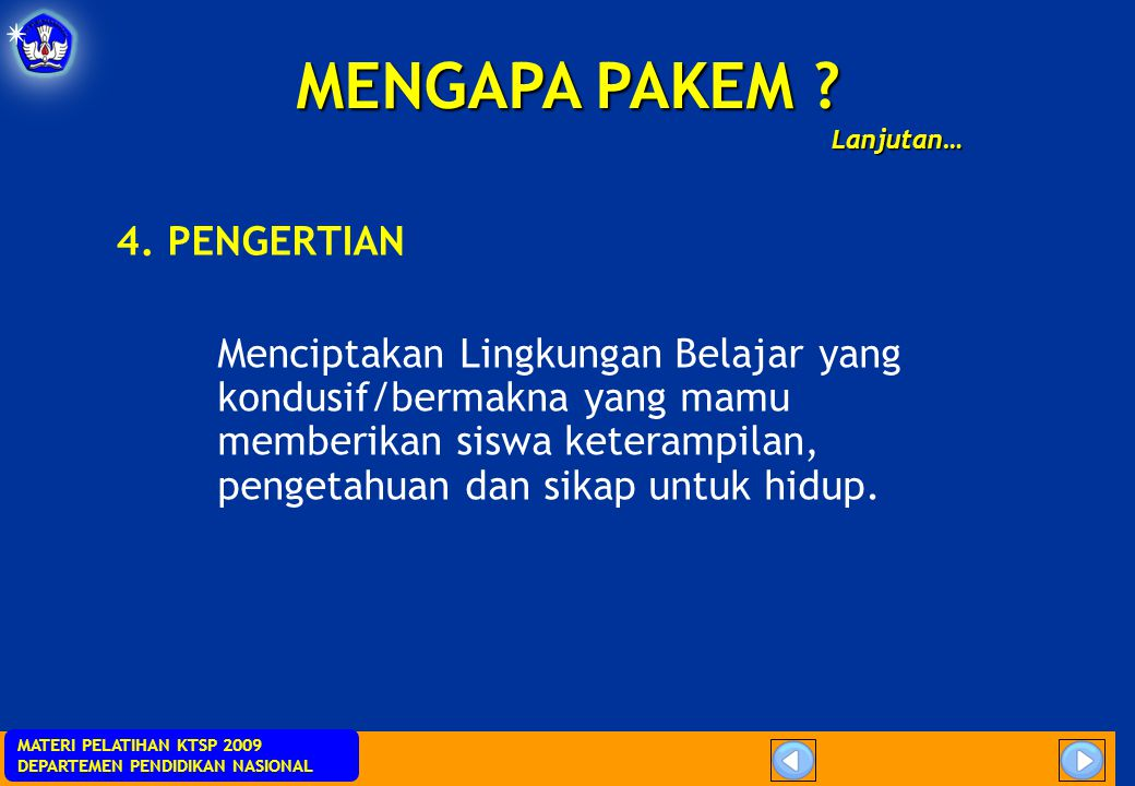 MENGAPA PAKEM 4. PENGERTIAN