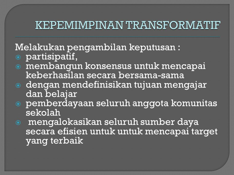 KEPEMIMPINAN TRANSFORMATIF
