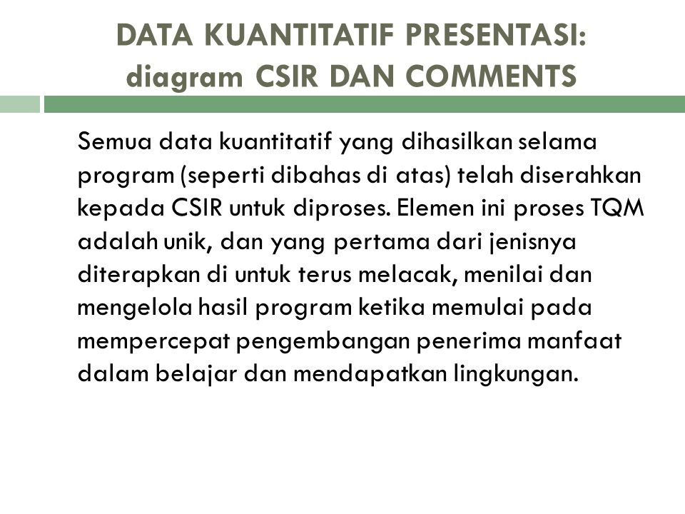 DATA KUANTITATIF PRESENTASI: diagram CSIR DAN COMMENTS