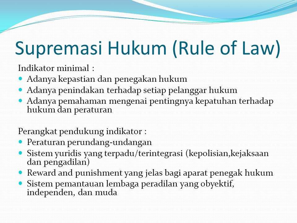 Supremasi Hukum (Rule of Law)