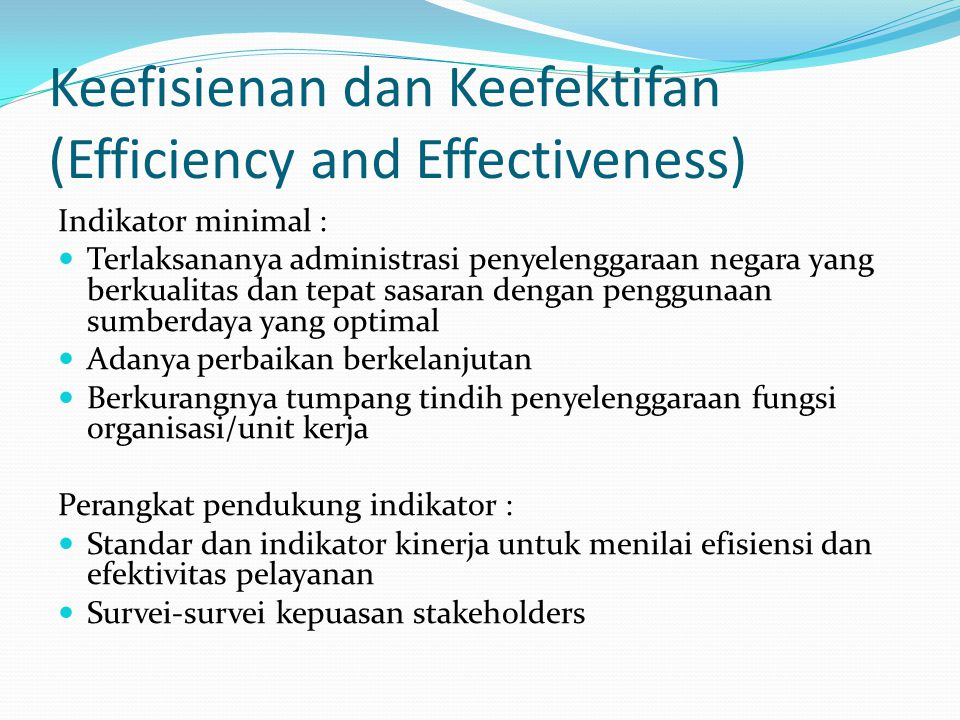 Keefisienan dan Keefektifan (Efficiency and Effectiveness)