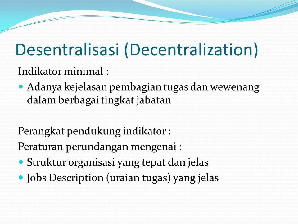 Desentralisasi (Decentralization)