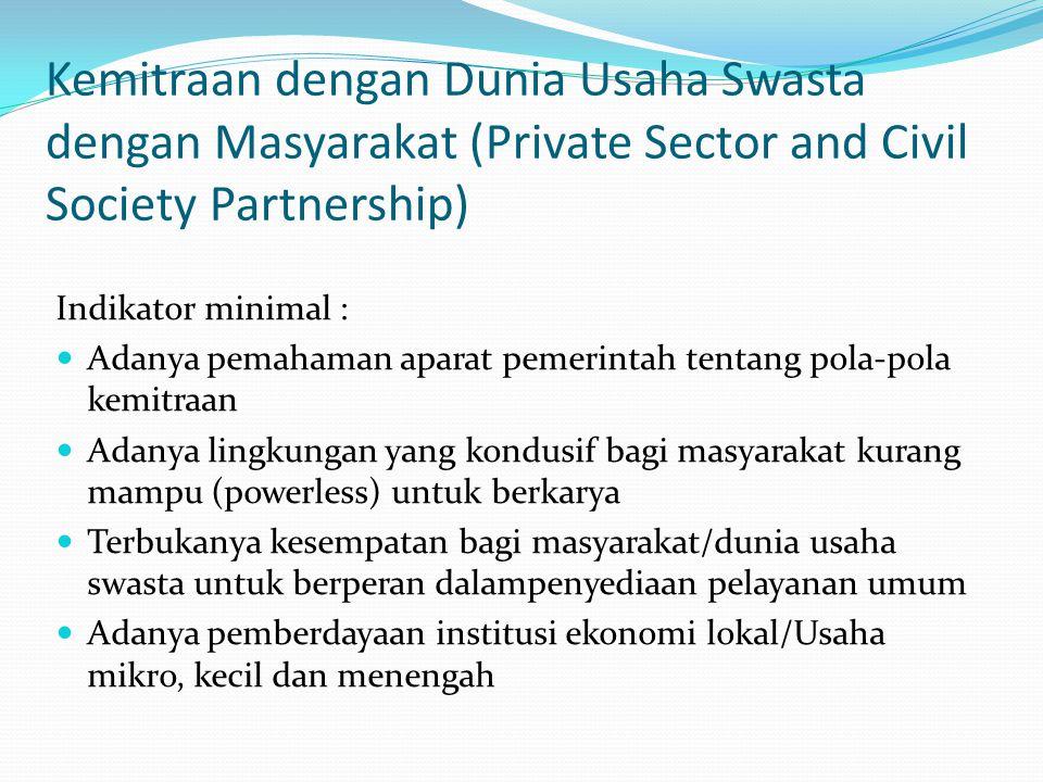 Kemitraan dengan Dunia Usaha Swasta dengan Masyarakat (Private Sector and Civil Society Partnership)