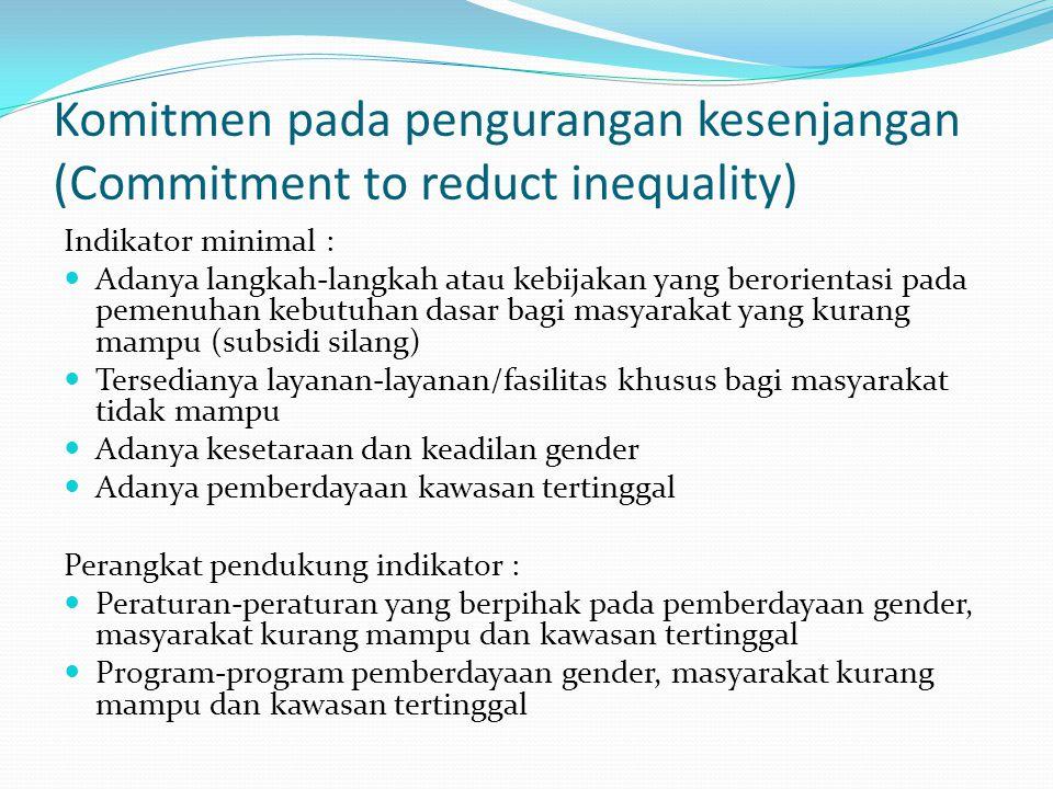 Komitmen pada pengurangan kesenjangan (Commitment to reduct inequality)