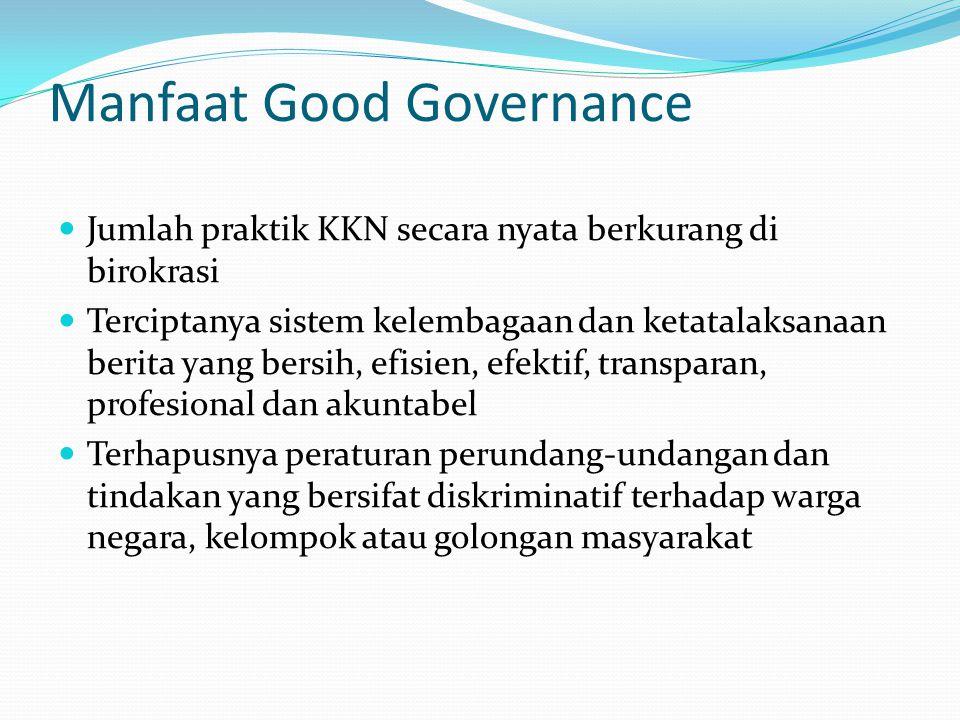 Manfaat Good Governance