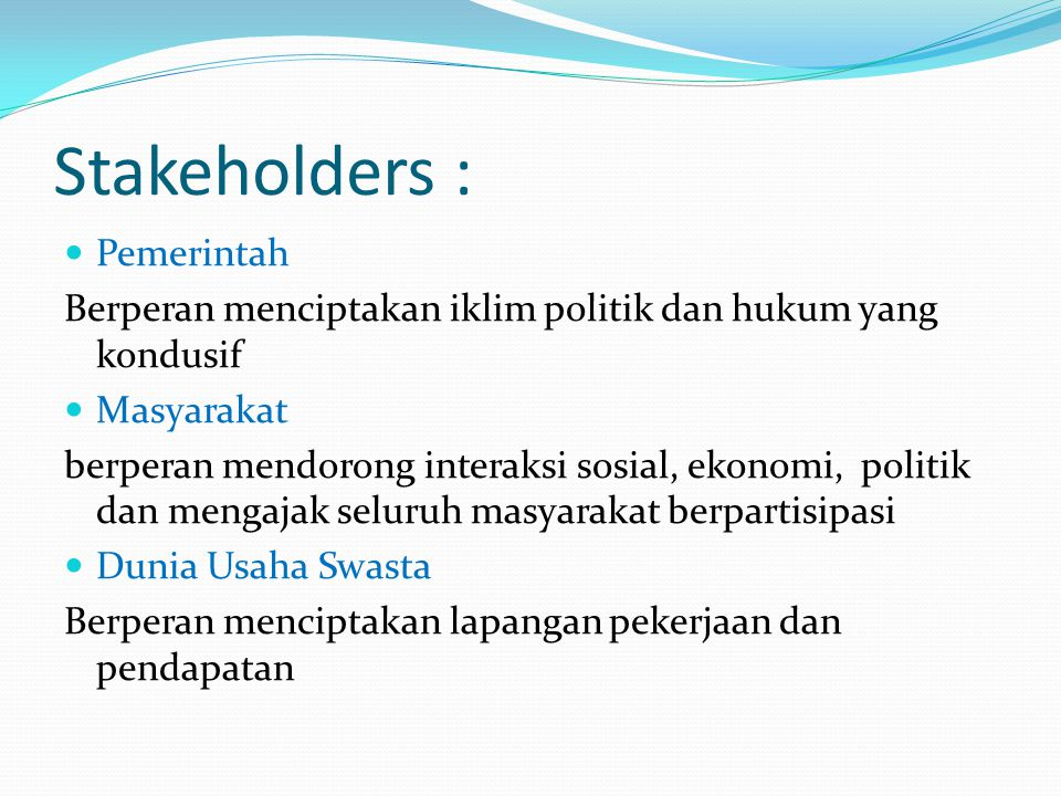 Stakeholders : Pemerintah
