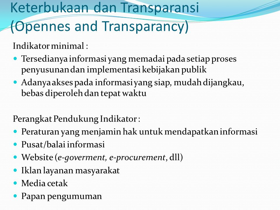 Keterbukaan dan Transparansi (Opennes and Transparancy)