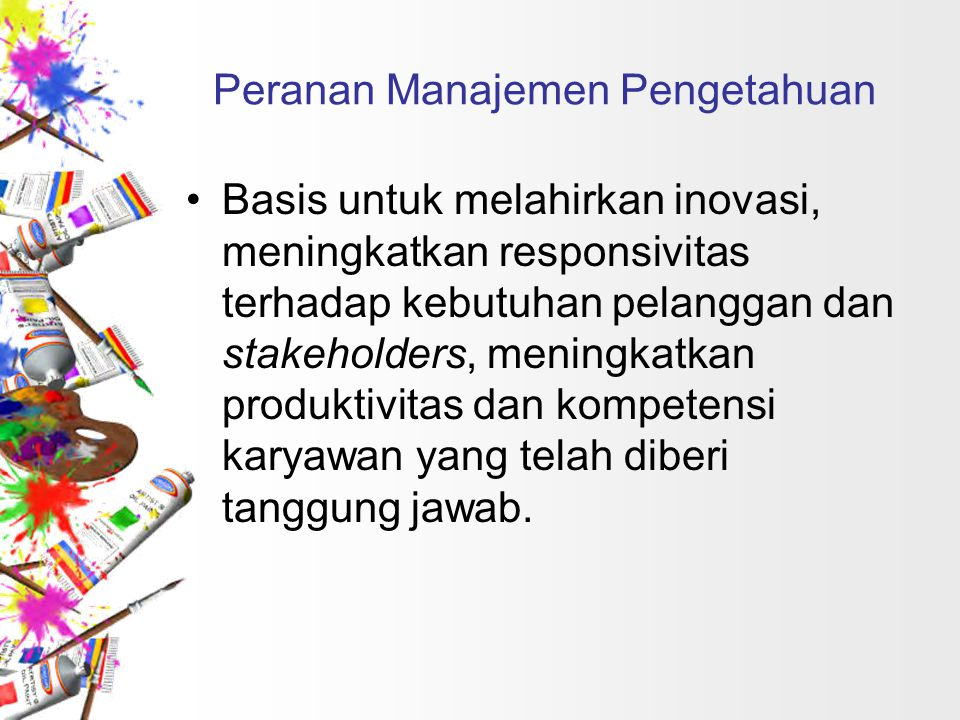 Peranan Manajemen Pengetahuan