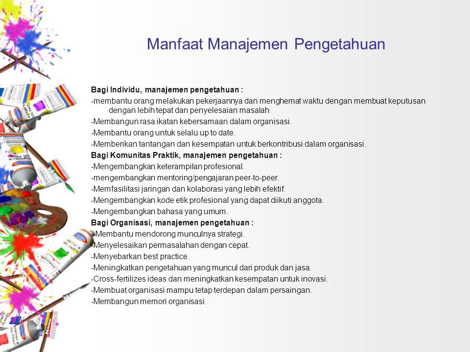 Manfaat Manajemen Pengetahuan