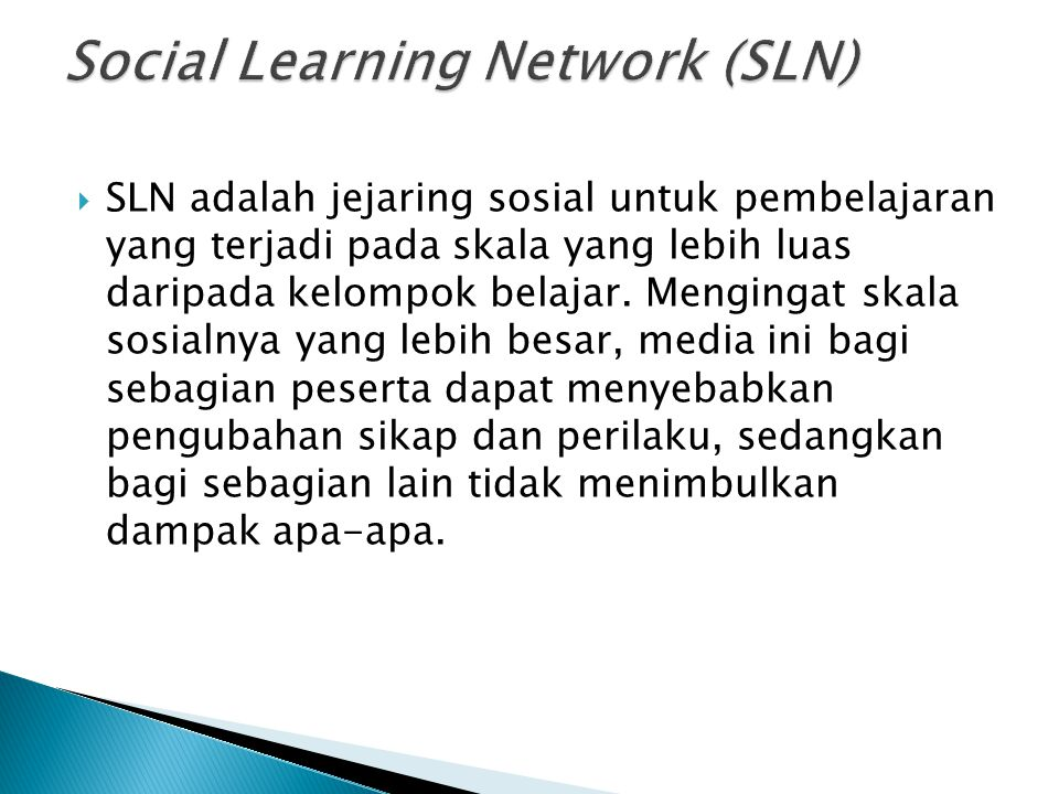 Social Learning Network (SLN)