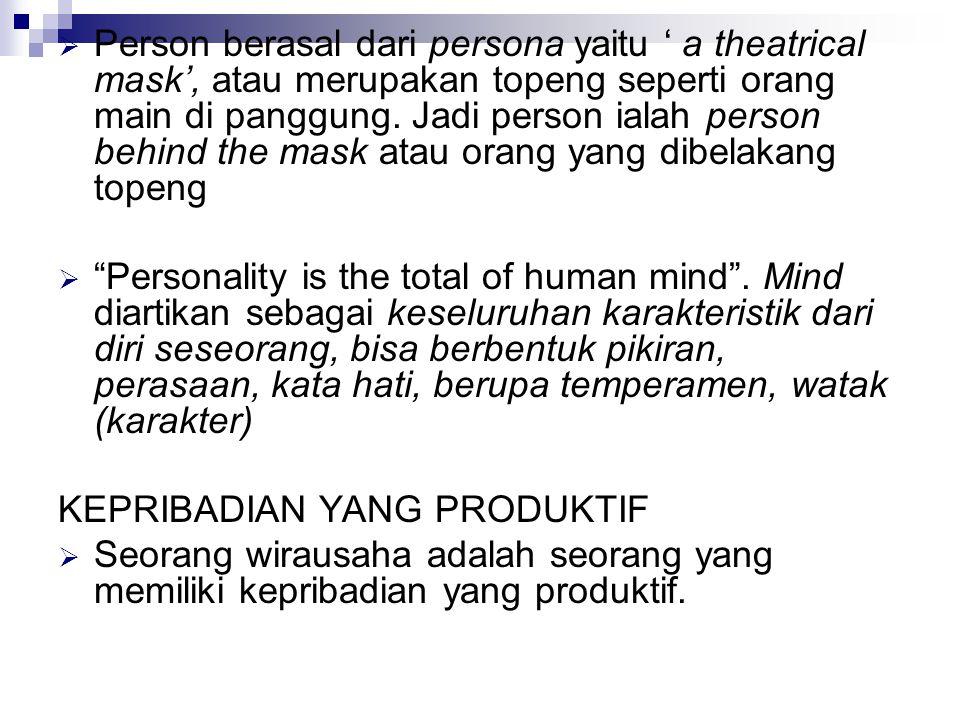 Person berasal dari persona yaitu ' a theatrical mask', atau merupakan topeng seperti orang main di panggung. Jadi person ialah person behind the mask atau orang yang dibelakang topeng