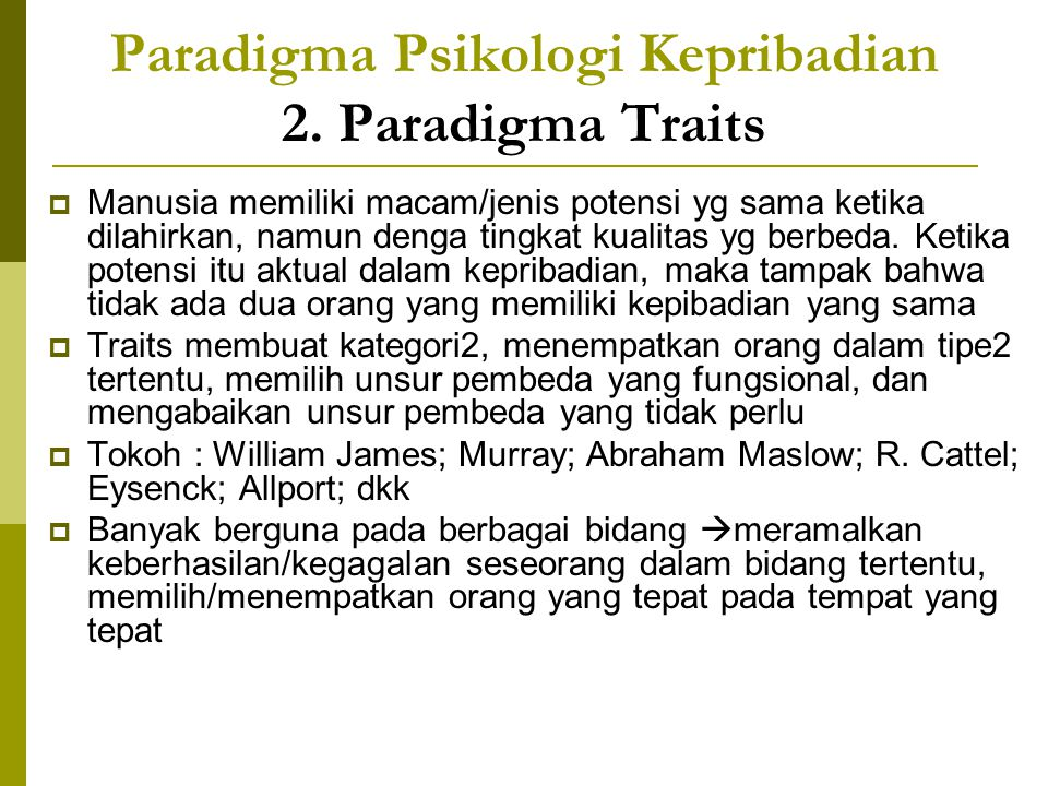 Paradigma Psikologi Kepribadian 2. Paradigma Traits