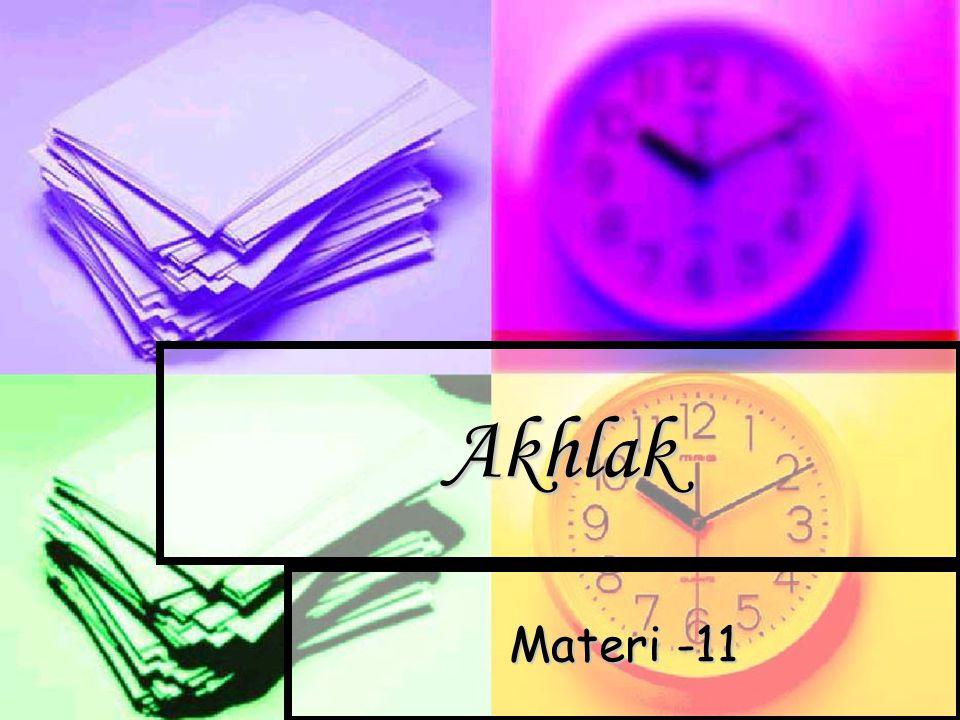 Akhlak Materi -11