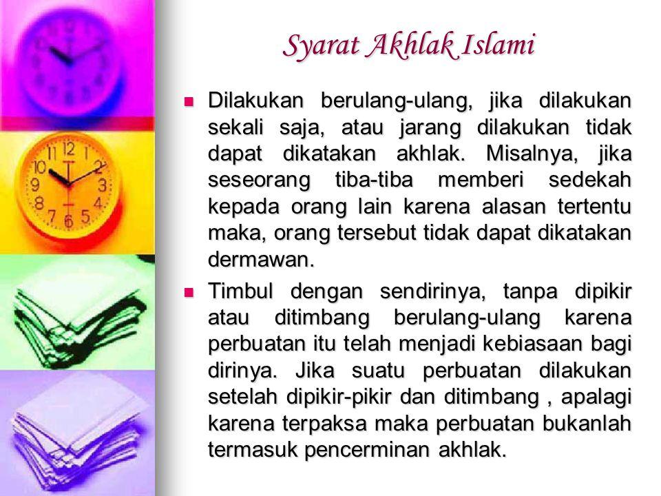 Syarat Akhlak Islami