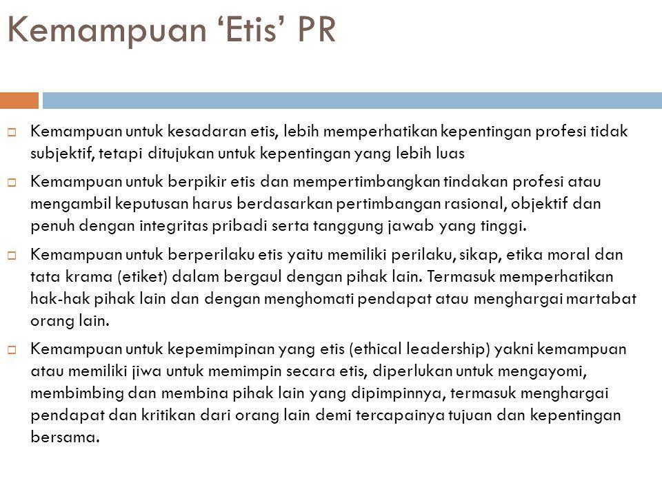 Kemampuan 'Etis' PR