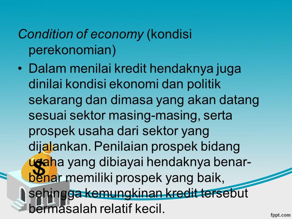 Condition of economy (kondisi perekonomian)
