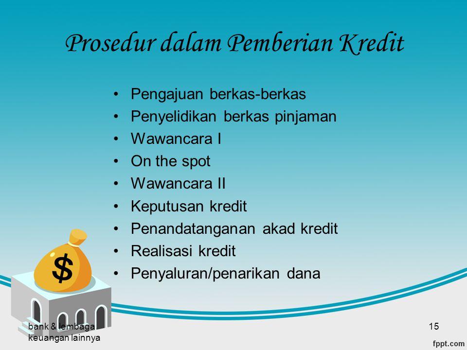 Prosedur dalam Pemberian Kredit