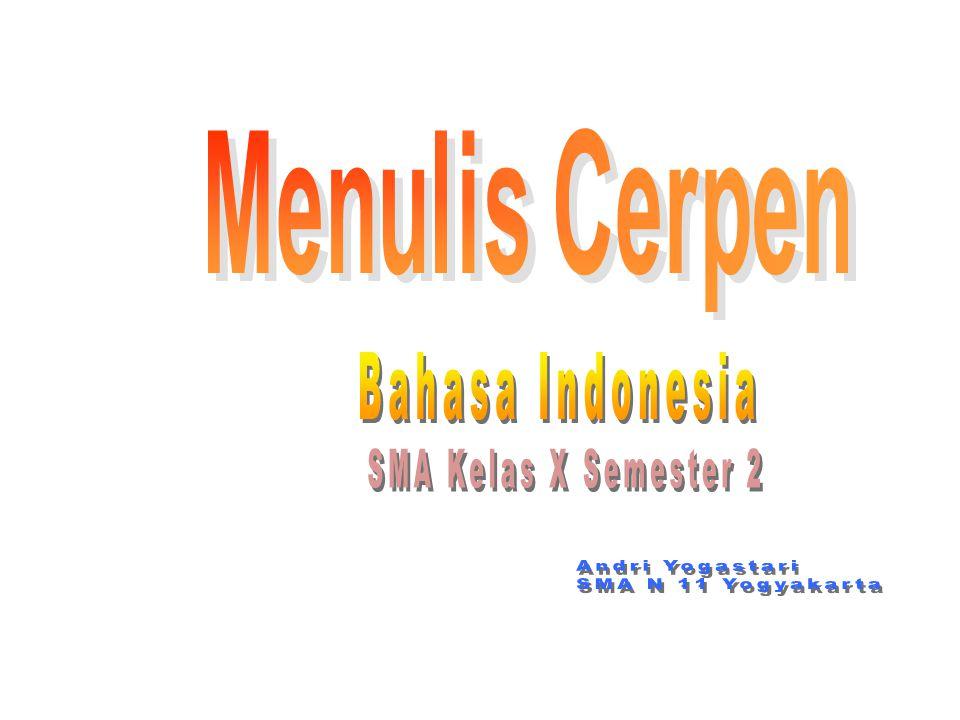 Bahasa Indonesia SMA Kelas X Semester 2 Andri Yogastari