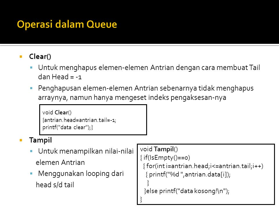 Operasi dalam Queue Clear()