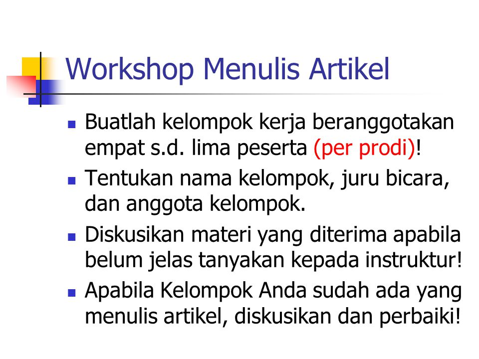 Workshop Menulis Artikel